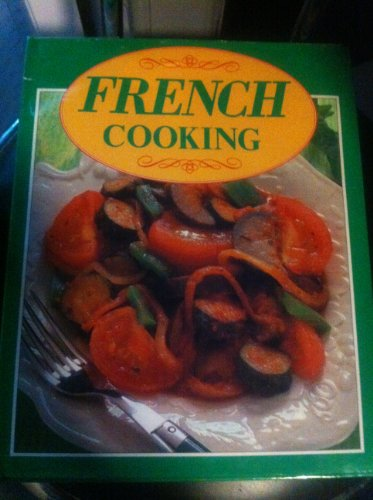 French Cooking (Magna All-colour Cookbooks) (185422476X) by Claire Leighton; Jacqueline Bellefontaine