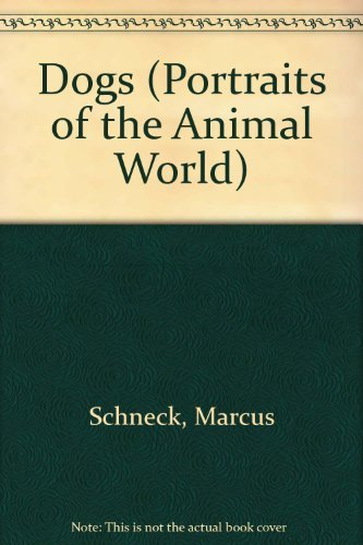 9781854224781: Dogs (Portraits of the Animal World)