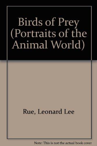 Birds of Prey. A Portrait of the Animal World.: Leonard Lee Rue III.