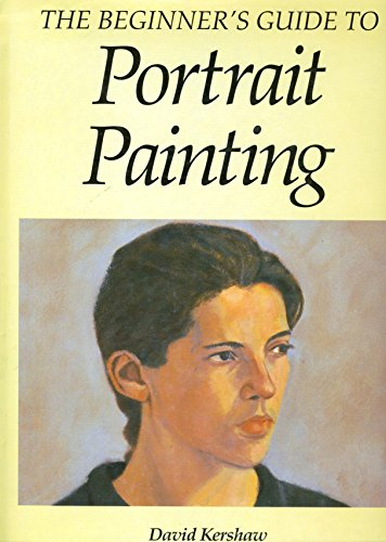 9781854226150: The Beginner's Guide to Portrait Painting