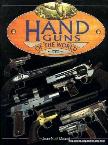 Hand Guns of the World: Mouret Jean-Noel