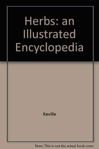 9781854227928: Herbs: an Illustrated Encyclopedia