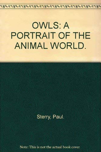 9781854228222: Owls: A Portrait of the Animal World