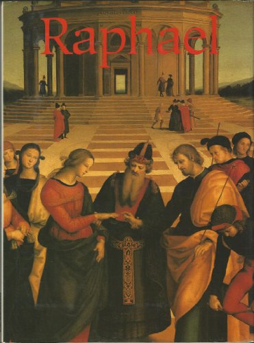 Raphael - His Life and Works: Magna Books