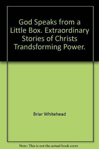 9781854240576: God Speaks from a Little Box: Extraordinary Stories of Christ's Transforming Power