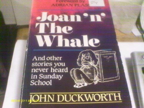 Joan 'n' the Whale (9781854240606) by John Duckworth