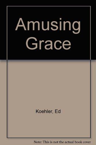9781854240743: Amusing Grace