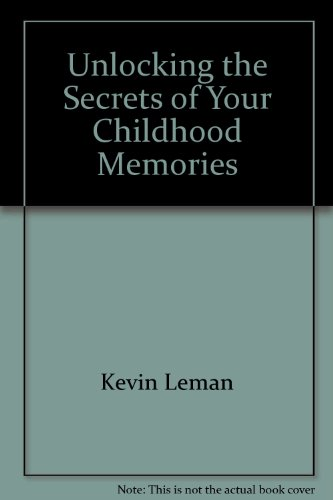 9781854241054: Unlocking the Secrets of Your Childhood Memories