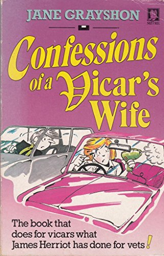 Confessions of a Vicar's Wife: Grayshon, Jane