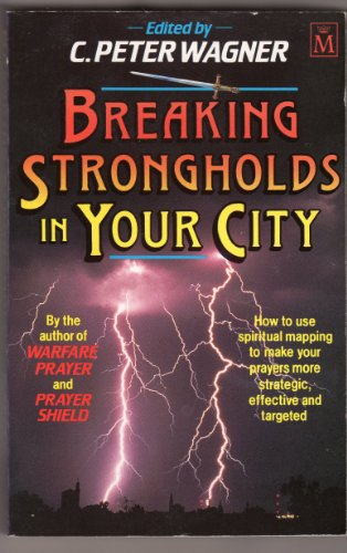 9781854242181: Breaking Strongholds in Your City