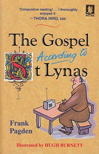 The Gospel According to St. Lynas: Pagden, Frank