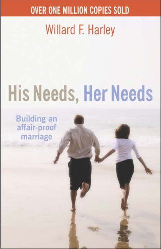 9781854242747: His Needs, Her Needs : Buidling an Affair-Proof Marriage