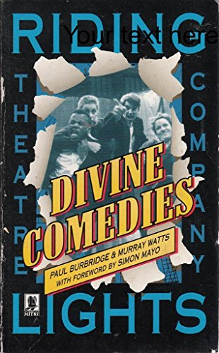 Divine Comedies: Burbridge, Paul and