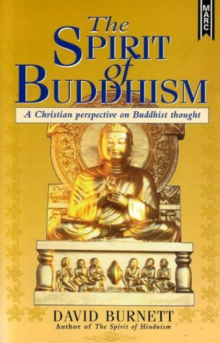 The Spirit of Buddhism: Burnett, David