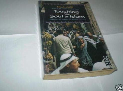 9781854243171: Touching the Soul of Islam