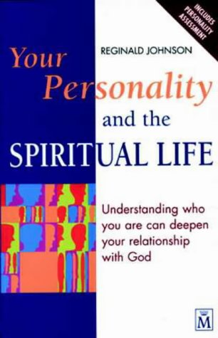 Your Personality and the Spiritual Life: Johnson, Reginald