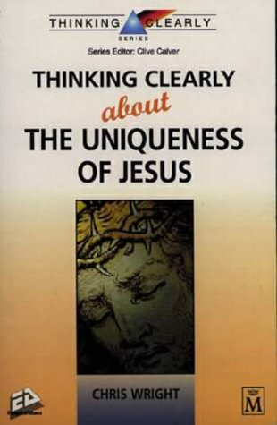 9781854243478: Thinking Clearly About the Uniqueness of Jesus