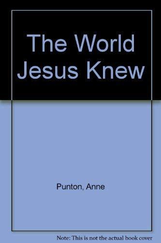 9781854243669: The World Jesus Knew