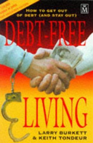 9781854243676: Debt Free Living