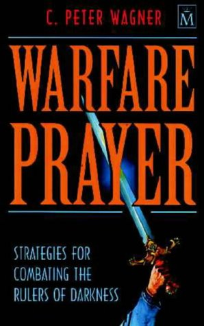 9781854243812: Warfare Prayer: Strategies for Combating the Rulers of Darkness