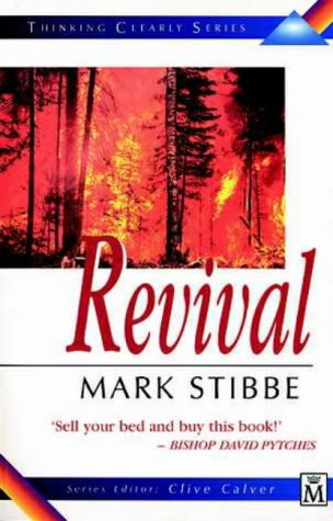 Thinking Clearly About Revival: Stibbe, Mark W. G.