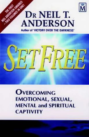 9781854244123: Set Free: Overcoming Emotional, Sexual, Mental and Spiritual Captivity