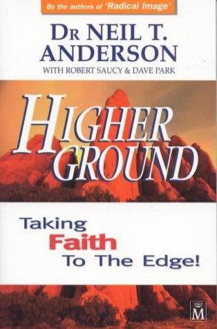 9781854244659: Higher Ground: Taking Faith to the Edge!