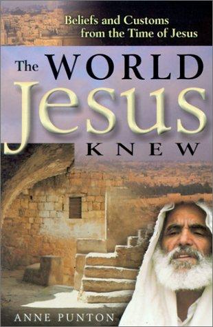 9781854244956: The World Jesus Knew