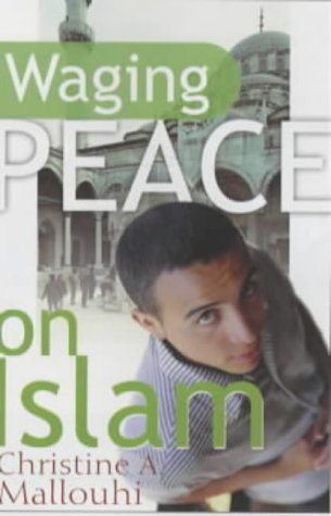 9781854245021: Waging Peace on Islam