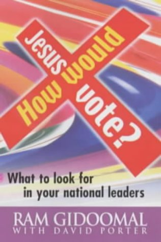 9781854245410: How Would Jesus Vote?: What to Look for in Your National Leaders