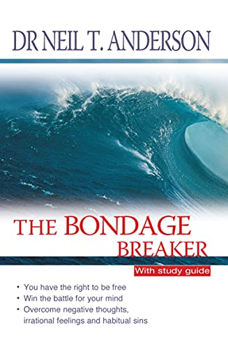 9781854245748: The Bondage Breaker: With Study Guide