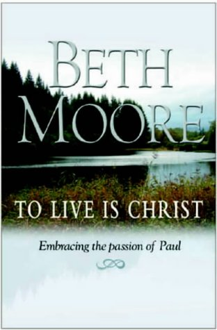 9781854245861: To Live is Christ: Embracing the Passion of Paul