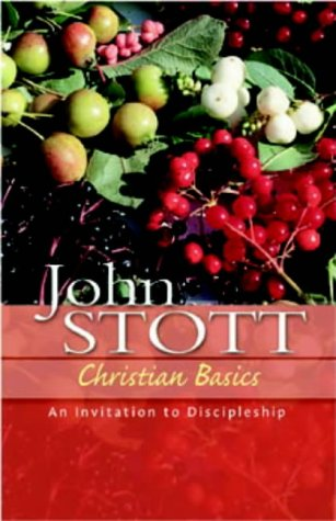 9781854246295: Christian Basics: An Invitation to Discipleship (The Stott Quartet)