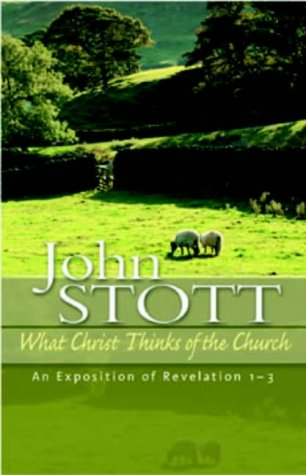 9781854246318: What Christ Thinks of the Church: An Exposition of Revelation 1-3