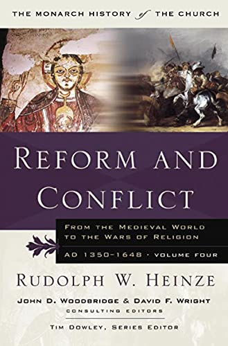 9781854246905: Reform and Conflict (Monarch History of the Church) (v. 4)