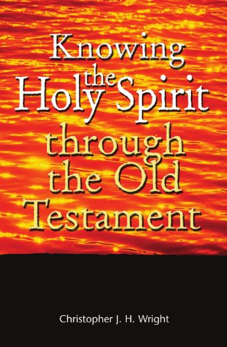 9781854247025: Knowing the Holy Spirit Through the Old Testament