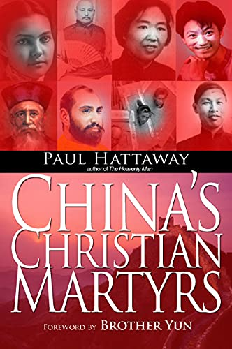 China's Christian Martyrs (185424762X) by Paul Hattaway