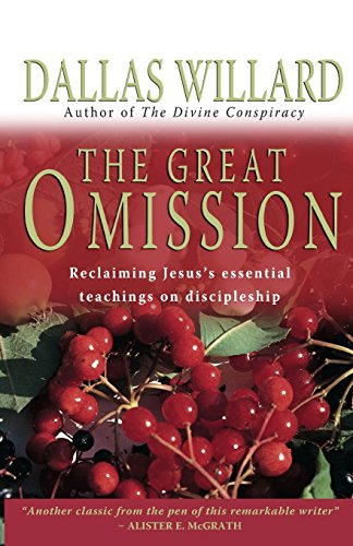 9781854247926: The Great Omission: Reclaiming Jesus's Essential Teachings on Discipleship