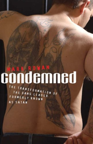 9781854248121: Condemned: The transformation of a violent gang leader