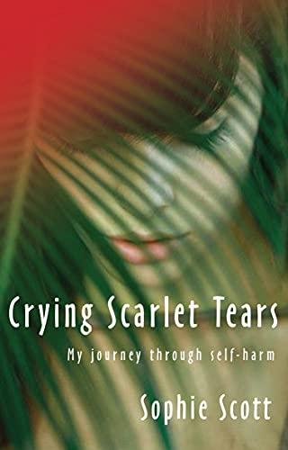 Crying Scarlet Tears: Sophie Scott