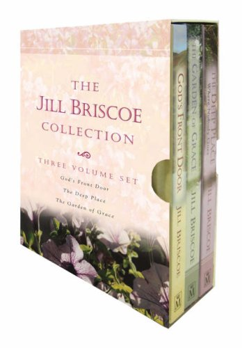 "The Jill Briscoe Collection: "" Gods Front Door "" , "" The Deep Place "" AND "" The Garden of Grace "" (1854248375) by Jill Briscoe"