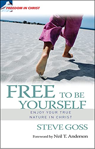 9781854248572: Free to be Yourself: Enjoy Your True Nature in Christ