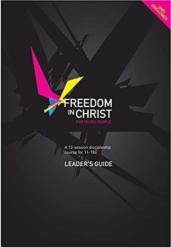 9781854249234: Freedom in Christ for Young People, Leader's Guide: Leader's Guide: A 13-Session Discipleship Course for 11-18s : Leader's Guide (Freedom in Christ Course)
