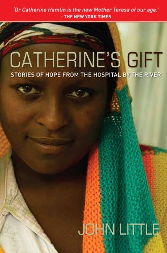 Catherine's Gift : Stories of Hope from: John Little; Catherine