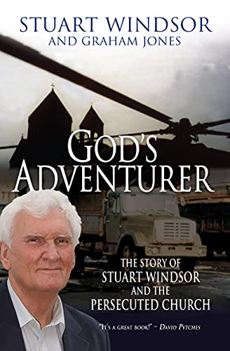 9781854249999: God's Adventurer: The Story of Stuart Windsor and the Persecuted Church
