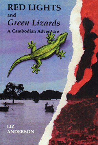 9781854250094: Red Lights and Green Lizards: A Cambodian Adventure