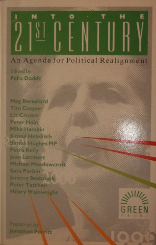 9781854250148: Into the 21st Century: Agenda for Political Realignment