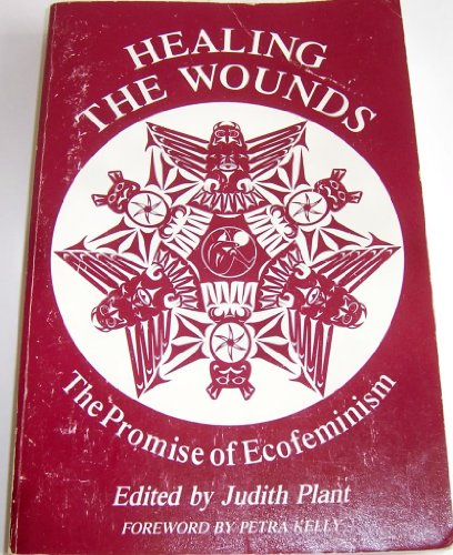 9781854250162: Healing the Wounds: Promise of Ecofeminism