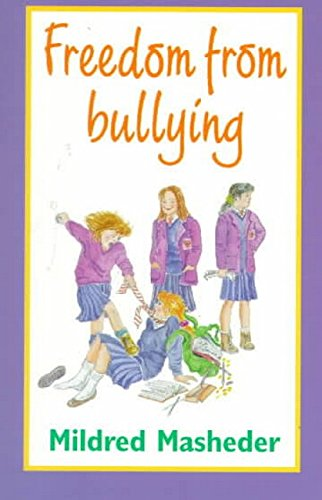9781854250926: Freedom from Bullying