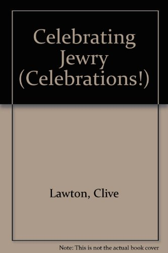 Celebrating Jewry (Celebrations): Clive Lawton